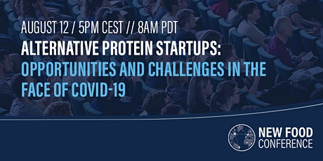 Alternative protein startups: current opportunities and challenges tickets