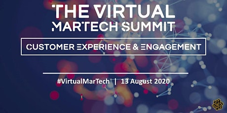 The Virtual Martech Summit: Customer Experience & Engagement tickets
