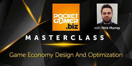 MasterClass: Game Economy Design And Optimization tickets