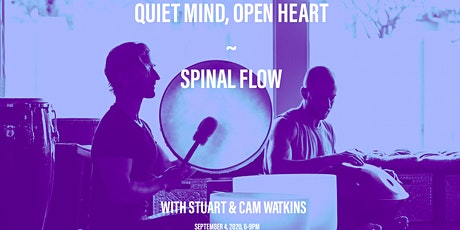Quiet Mind, Open Heart ~ Spinal Flow with Stuart and Cam Watkins tickets