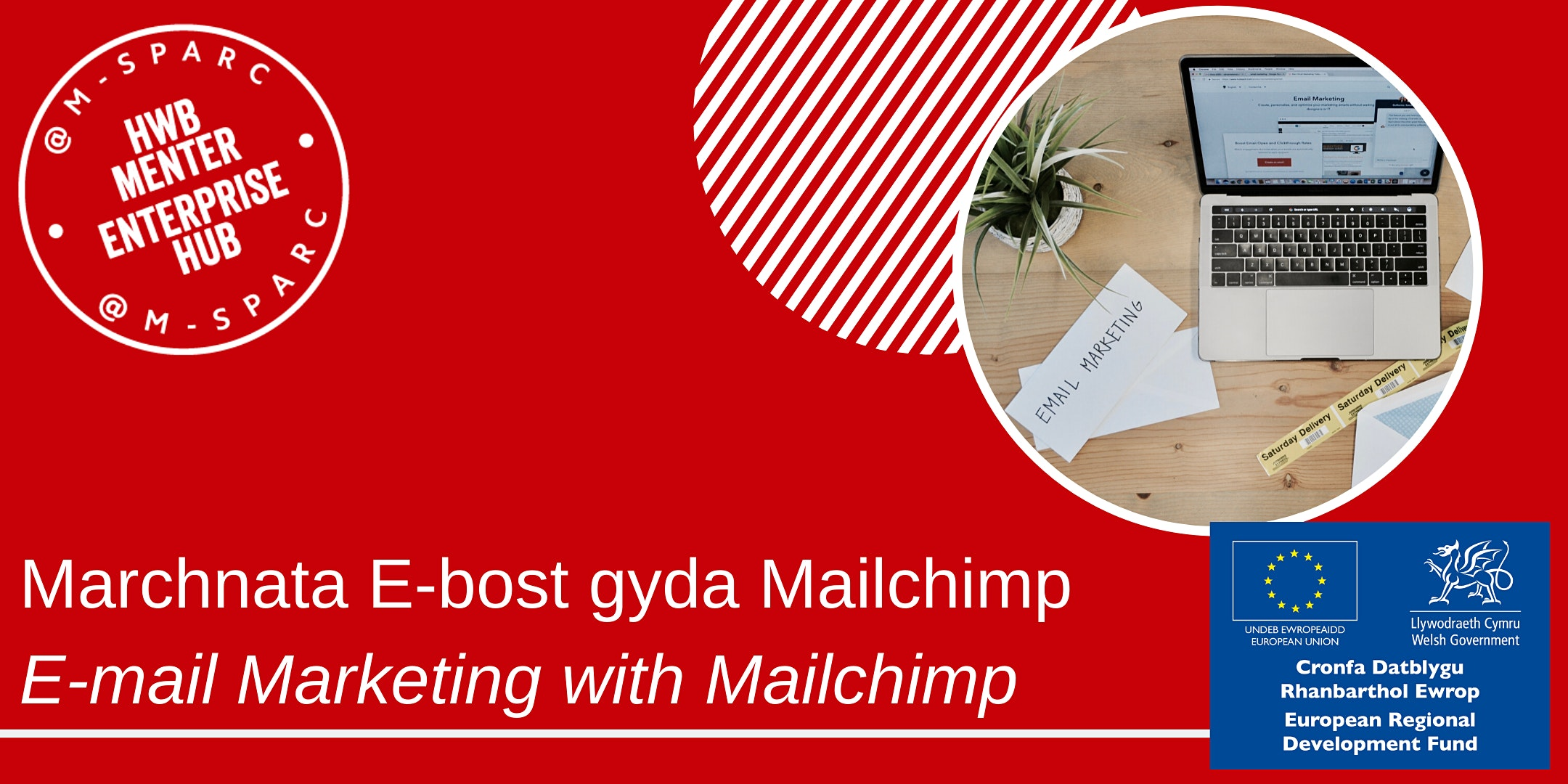 Covid 19: Marchnata E-bost gyda Mailchimp / E-mail Marketing with Mailchimp