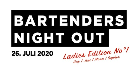 Bartender Night Out | Ladies Edition No°1 Tickets
