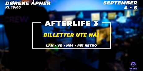 Afterlife 3 tickets