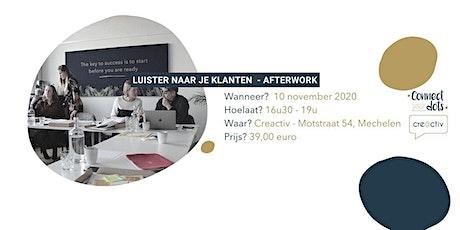 Afterwork - Marketing betekent ook: naar je klanten luisteren! tickets
