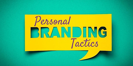 Leadership Masterclass: Personal Branding (1 of 12 sessions in a series) tickets