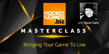 MasterClass: Bringing Your Game To Live (The Essential Guide to Live Ops) tickets