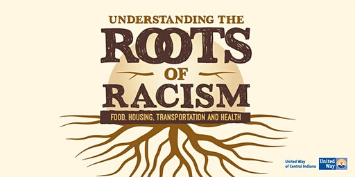 Understanding the Roots of Racism: A Four-Part Series