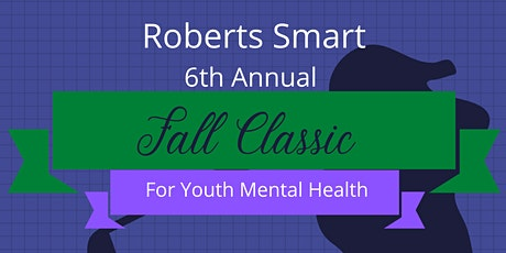 6th Annual Roberts/Smart Fall Classic tickets