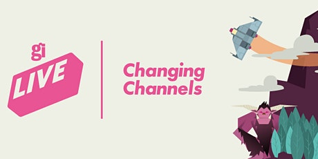 GamesIndustry.biz Live: Changing Channels tickets