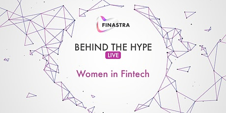 Behind the Hype LIVE: Women in Fintech tickets