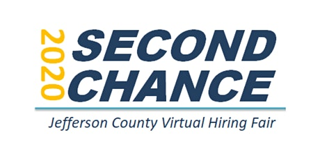 2020 Second Chance Jefferson County Virtual Hiring Fair (Job Seekers) tickets