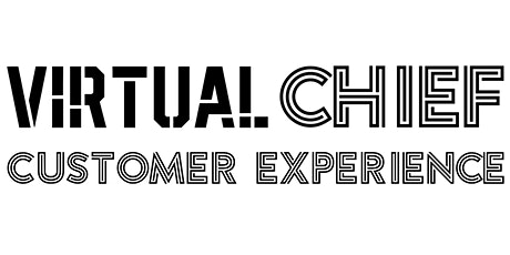 Virtual Chief  Customer Experience Officer Summit tickets