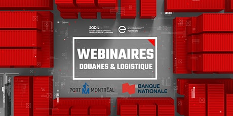 Webinaires - Douanes & logistique - Série #3 - Automne 2020 billets