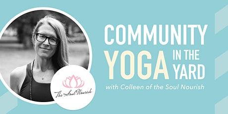 Community Yoga in the Yard with Colleen of the Soul Nourish tickets