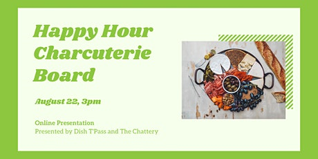 Happy Hour Charcuterie Board  - ONLINE CLASS tickets