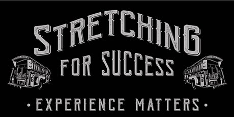 Stretching for Success tickets
