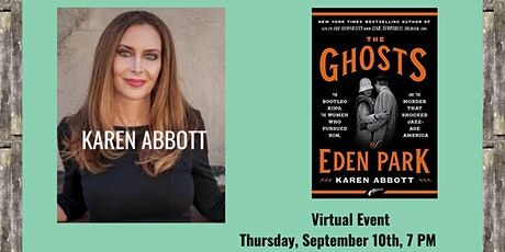 Author Event Via Zoom: KAREN ABBOTT | The Ghosts of Eden Park tickets