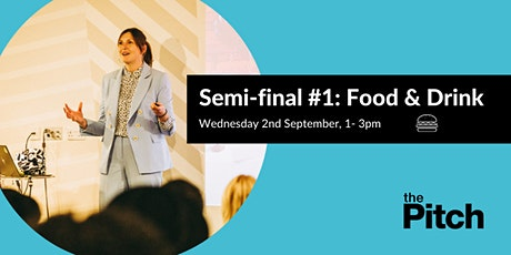 The Pitch 2020 Semi-finals: Food & Drink tickets