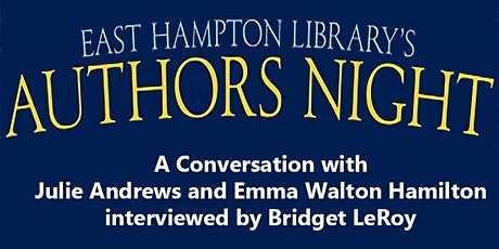 Authors Night  - A Conversation with Julie Andrews and Emma Walton Hamilton tickets