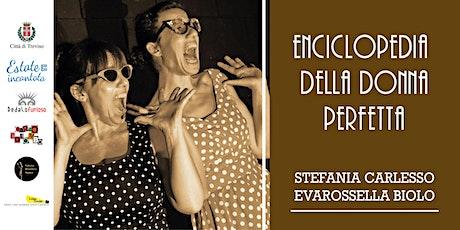 Enciclopedia della donna perfetta | TrevisoRetrò biglietti