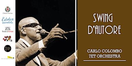 Swing d'autore Carlo Colombo 7et Orchestra| TrevisoRetrò biglietti