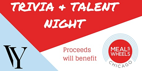 Trivia and Talent Night Fundraiser for Meals on Wheels Chicago tickets