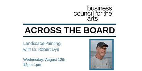 Across the Board: Landscape Painting with  Dr. Robert Dye tickets