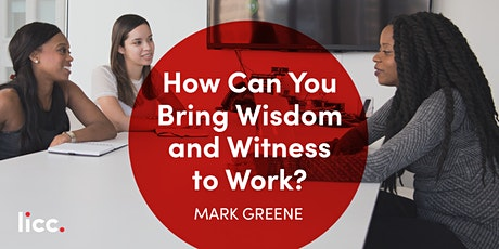 How Can You Bring Wisdom and Witness to Work? tickets