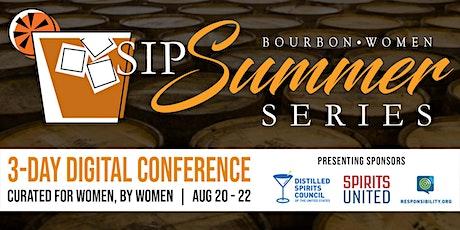 Bourbon Women SIP Summer Series - Online Event tickets