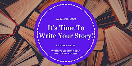 Write Your Story Self Publishing Course! tickets