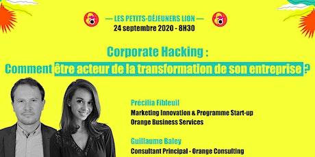 Corporate Hacking : comment être acteur de la transformation de son entreprise ? tickets