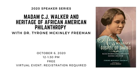Madam C.J. Walker and Heritage of African American Philanthropy tickets