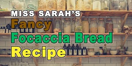 Fancy Focaccia Bread Recipe tickets