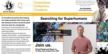 Do we hold SuperHuman potential within us? Meet docuseries host, Lee Holden tickets