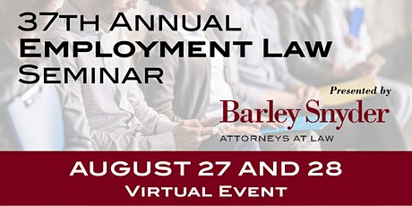37th Employment Law Seminar - Virtual tickets