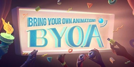 Bring Your Own Animation - August 2020 tickets