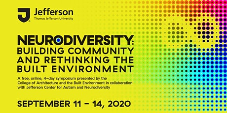 Neurodiversity: Building Community and Rethinking the Built Environment tickets