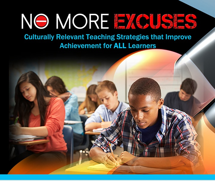No More Excuses: Culturally Relevant Teaching.  Virtual PD Session image