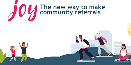 Joy overview for people involved in social prescribing tickets