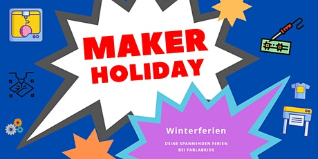FabLabKids: Maker Holiday Winter 2020/2021, 2-tägig Tickets