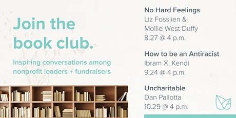 Book Club · No Hard Feelings: The Secret Power of Embracing Emotion at Work Tickets