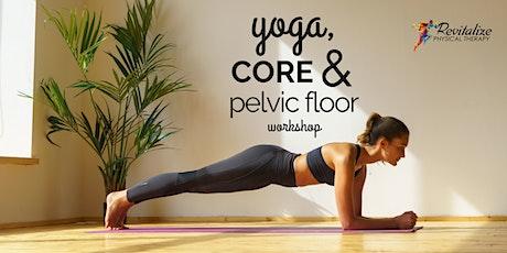 Yoga, Core & Pelvic Floor Online Workshop tickets