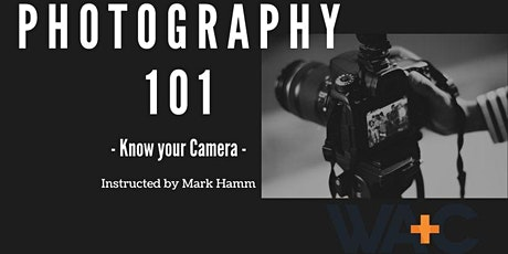 Photography 101 - Know Your Camera tickets