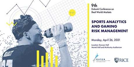 9th Eubank Conference on Real World Markets tickets