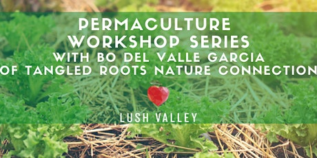 Permaculture Workshop Series tickets