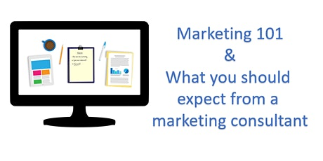 Marketing 101 and what you should expect from a marketing consultant tickets