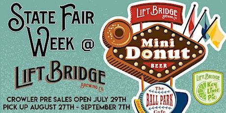 State Fair Week at Lift Bridge tickets
