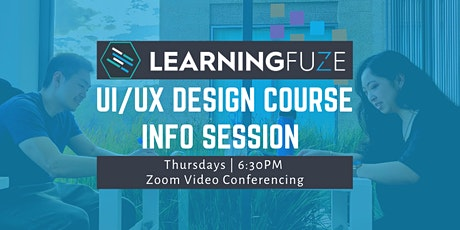 REMOTE: LearningFuze Info Session: UI/UX Design Course tickets
