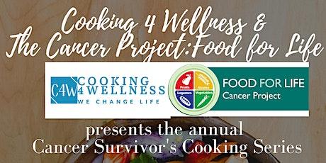Cancer Survivor's Cooking Series tickets
