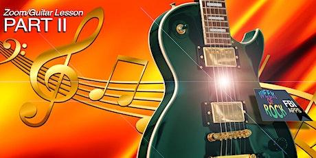 FBI Apps - Week-of-Rock - Zoom & Guitar Lesson - Part II tickets